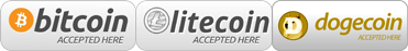 Bitcoin, Litecoin and Dogecoin Accepted Here